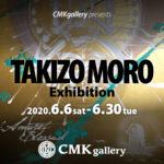 TAKIZO MORO ART EXHIBITION